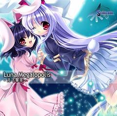 LunaMegalopolis~月下響宴
